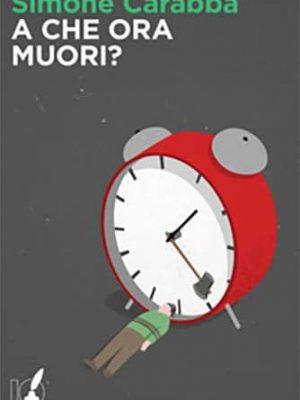 A che ora muori?