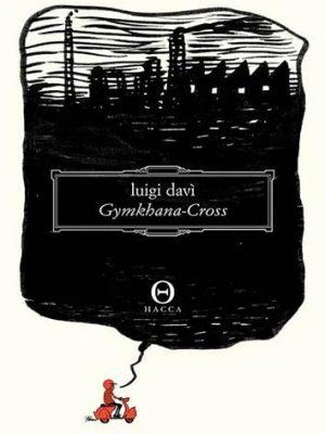 GYMKHANA - CROSS